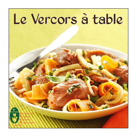 Livre de cuisine Le Vercors à table