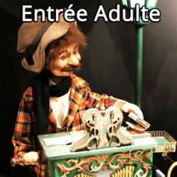 Entrée Adulte au musée La Magie des Automates
